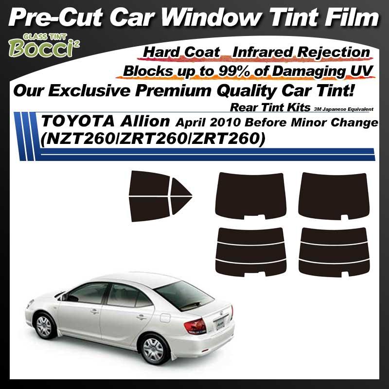 TOYOTA Allion April 2010 Before Minor Change (NZT260/ZRT260/ZRT260) Pre-Cut Car Tint Film UV IR 3M Japanese Equivalent
