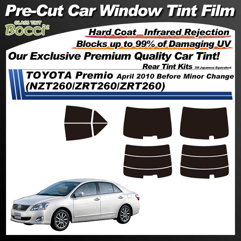 TOYOTA Premio April 2010 Before Minor Change (NZT260/ZRT260/ZRT260) Pre-Cut Car Tint Film UV IR 3M Japanese Equivalent